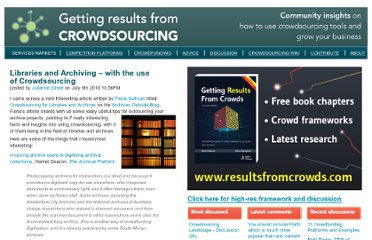 http://crowdsourcingresults.com/services-markets/libraries-and-archiving-with-the-use-of-crowdsourcing/