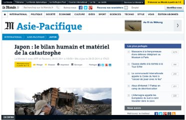http://www.lemonde.fr/japon/article/2011/03/29/japon-le-bilan-humain-et-materiel-de-la-catastrophe_1500344_1492975.html