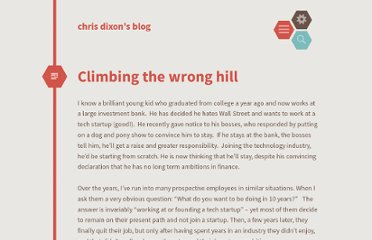 http://cdixon.org/2009/09/19/climbing-the-wrong-hill/