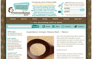 http://uncooking101.com/site/raw-food-ingredient/sesame-seed-tahini/