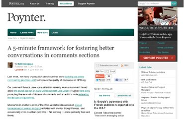 http://www.poynter.org/how-tos/digital-strategies/121664/a-5-minute-framework-for-fostering-better-conversations-in-comments-sections/