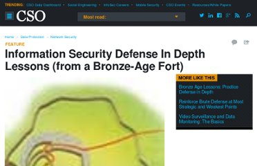 http://www.csoonline.com/article/220224/information-security-defense-in-depth-lessons-from-a-bronze-age-fort-