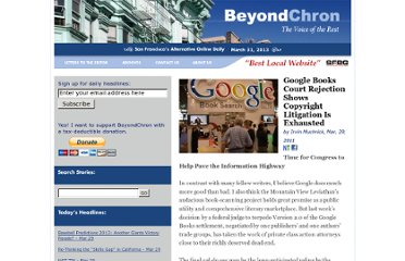 http://www.beyondchron.org/articles/Google_Books_Court_Rejection_Shows_Copyright_Litigation_Is_Exhausted_9031.html