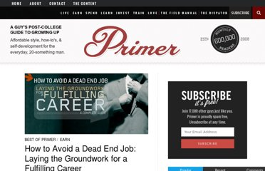 http://www.primermagazine.com/2009/earn/how-to-avoid-a-dead-end-job-laying-the-groundwork-for-a-fulfilling-career