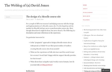 http://davidtjones.wordpress.com/2010/06/02/the-design-of-a-moodle-course-site/