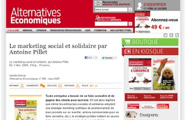 http://www.alternatives-economiques.fr/le-marketing-social-et-solidaire-par-antoine-pillet_fr_art_209_24836.html