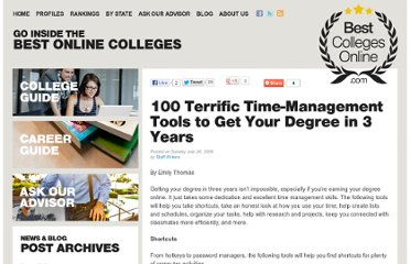 http://www.bestcollegesonline.com/blog/2009/07/26/100-terrific-time-management-tools-to-get-your-degree-in-3-years/