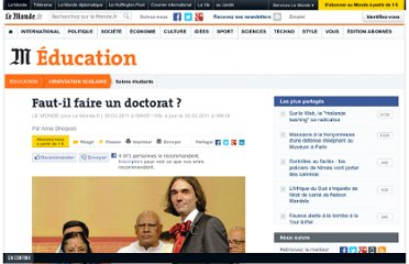 http://www.lemonde.fr/orientation-scolaire/article/2011/03/30/faut-il-faire-un-doctorat_1500263_1473696.html#xtor=RSS-3208
