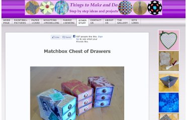 http://www.things-to-make-and-do.co.uk/other-stuff/matchbox-chest-drawers/matchbox-chest-drawers.html