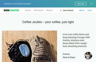 http://www.kickstarter.com/projects/705847536/coffee-joulies-your-coffee-just-right