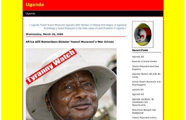 http://uganda.blogspirit.com/archive/2009/03/18/africa-still-remembers-dictator-yoweri-museveni-s-war-crimes.html