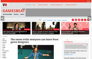 http://venturebeat.com/2011/03/30/the-seven-ideas-everyone-can-learn-from-game-designers/