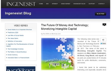 http://www.ingenesist.com/general-info/the-future-of-money-and-technology-monetizing-intangible-capital.html