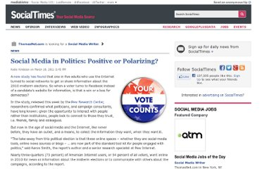 http://socialtimes.com/social-media-in-politics-positive-or-polarizing_b42439