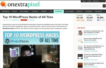 http://www.onextrapixel.com/2011/03/31/top-10-wordpress-hacks-of-all-time/