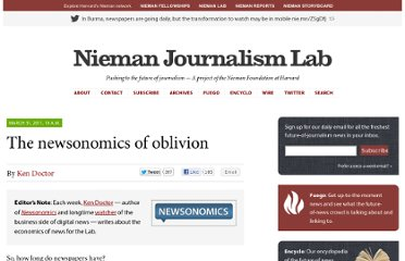 http://www.niemanlab.org/2011/03/the-newsonomics-of-oblivion/
