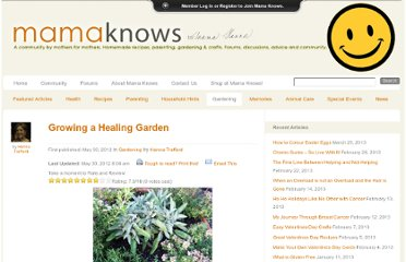 http://www.mama-knows.com/gardening-tips/growing-a-healing-garden.html