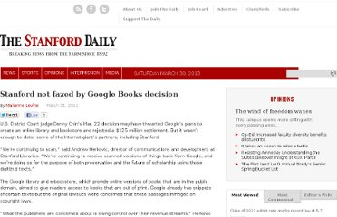 http://www.stanforddaily.com/2011/03/31/stanford-not-fazed-by-google-books-decision/