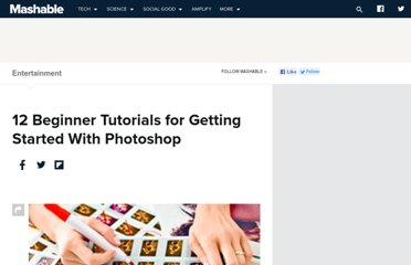 http://mashable.com/2010/08/12/12-beginner-tutorials-for-getting-started-with-photoshop/