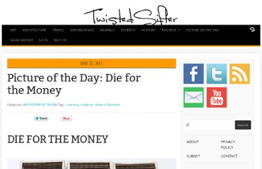 http://twistedsifter.com/2011/03/picture-of-the-day-die-for-the-money/