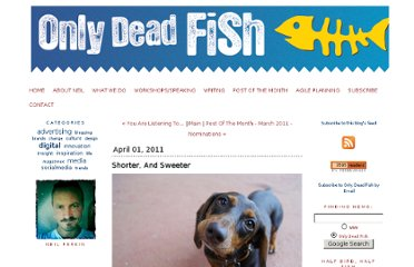 http://neilperkin.typepad.com/only_dead_fish/2011/04/shorter-and-sweeter.html