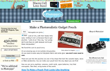 http://content.photojojo.com/diy/how-to-make-a-photorealistic-pouch/