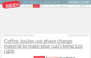 http://www.geek.com/articles/geek-cetera/coffee-joulies-use-phase-change-material-to-make-your-cups-temp-just-right-20110331/