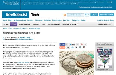 http://www.newscientist.com/article/dn20296-starting-over-coining-a-new-dollar.html