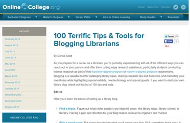 http://www.onlinecollege.org/2009/08/12/100-terrific-tips-tools-for-blogging-librarians/