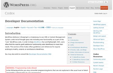 http://codex.wordpress.org/Developer_Documentation#External_Resources