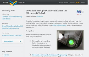 http://www.onlinecollegecourses.com/2011/01/10/100-excellent-open-course-links-for-the-ultimate-diy-geek/
