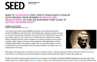 http://seedmagazine.com/content/print/buddhism_and_the_brain/