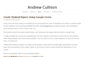 http://www.andrewcullison.com/2009/10/grade-student-papers-using-google-forms/
