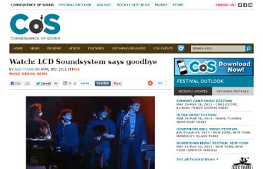 http://consequenceofsound.net/2011/04/watch-lcd-soundsystem-says-goodbye/