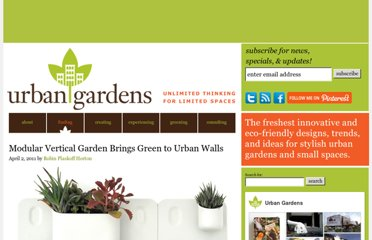 http://www.urbangardensweb.com/2011/04/02/modular-vertical-garden-brings-green-to-urban-walls/