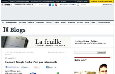 http://lafeuille.blog.lemonde.fr/2011/03/23/laccord-google-books-nest-pas-raisonnable/#xtor=RSS-32280322
