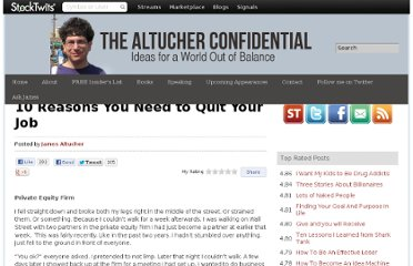 http://www.jamesaltucher.com/2011/04/10-reasons-you-need-to-quit-your-job/