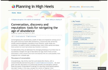 http://planninginhighheels.com/2011/03/17/conversation-discovery-and-reputation-navigating-the-age-of-abundance/