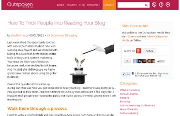 http://outspokenmedia.com/blogging/how-to-trick-people-into-reading-your-blog/
