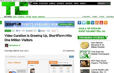 http://techcrunch.com/2011/03/31/video-curation-is-growing-up-shortform-hits-one-million-visitors/