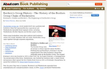 http://publishing.about.com/od/BooksellersAndBookselling/a/The-History-Of-The-Borders-Group-About-The-Borders-Group-Chain-Of-Bookstores.htm