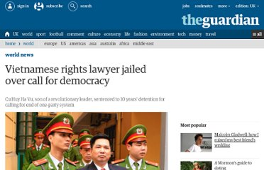 http://www.guardian.co.uk/world/2011/apr/04/vietnam-rights-lawyer-jail-democracy