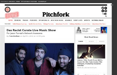 http://pitchfork.com/news/42107-das-racist-curate-live-music-show/