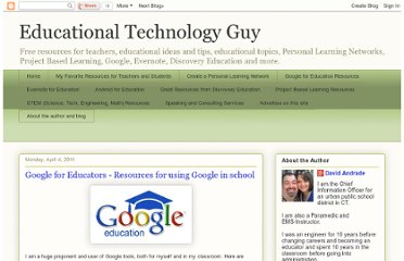 http://educationaltechnologyguy.blogspot.com/2011/04/google-for-educators-resources-for.html