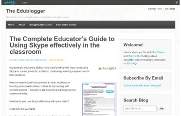 http://theedublogger.com/2011/04/03/the-complete-educators-guide-to-using-skype-effectively-in-the-classroom/