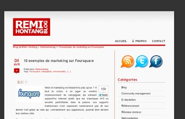 http://blog.remihontang.fr/webmarketing/10-exemples-de-marketing-sur-foursquare/