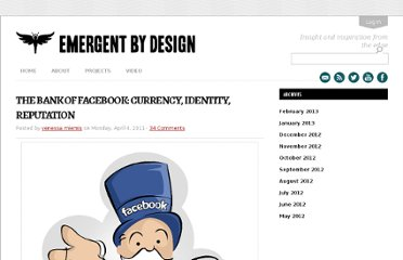 http://emergentbydesign.com/2011/04/04/the-bank-of-facebook-currency-identity-reputation/