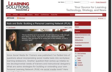 http://www.learningsolutionsmag.com/articles/659/nuts-and-bolts-building-a-personal-learning-network--pln
