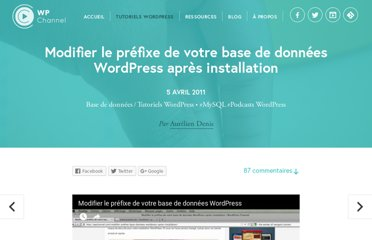 http://wpchannel.com/modifier-prefixe-base-donnees-wordpress-apres-installation/