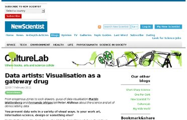 http://www.newscientist.com/blogs/culturelab/2011/02/data-artists-visualisation-as-a-gateway-drug.html